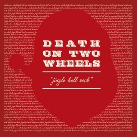 Death on Two Wheels - Jingle Bell Rock
