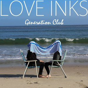 Love Inks - Generation Club